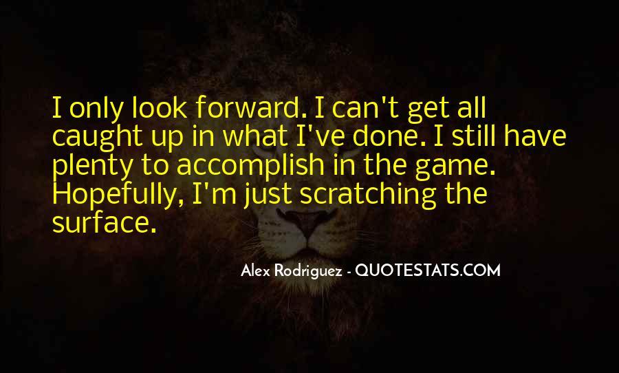 Alex Rodriguez Quotes #958901