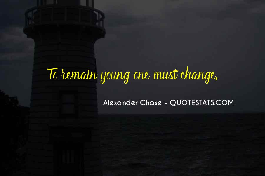 Alexander Chase Quotes #1078201
