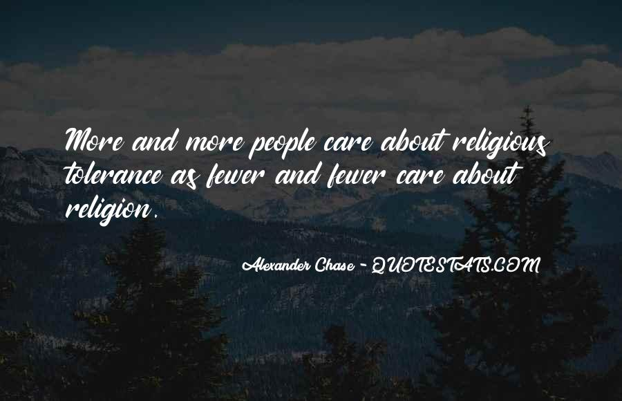 Alexander Chase Quotes #366724