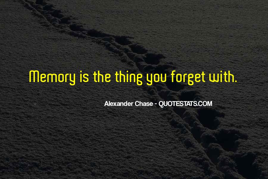 Alexander Chase Quotes #472349