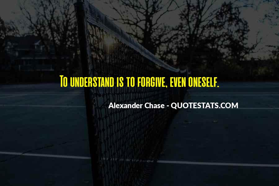 Alexander Chase Quotes #665585