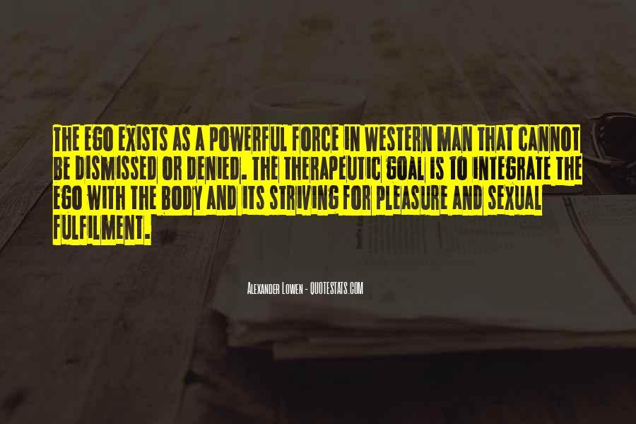 Alexander Lowen Quotes #138441