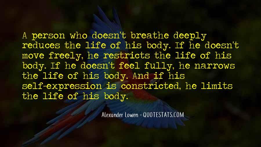 Alexander Lowen Quotes #1455427