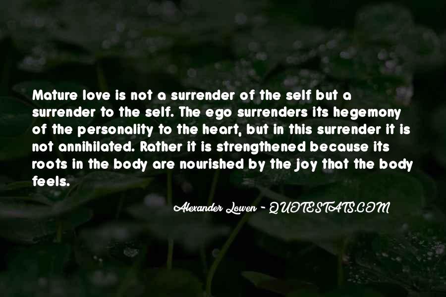 Alexander Lowen Quotes #1649300