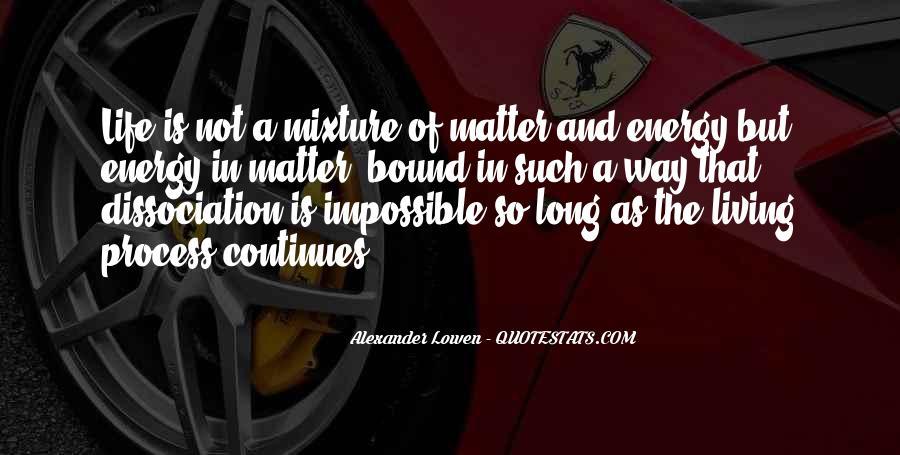 Alexander Lowen Quotes #211626