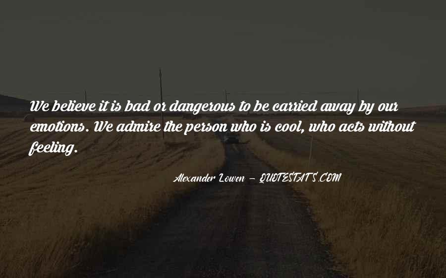 Alexander Lowen Quotes #301840