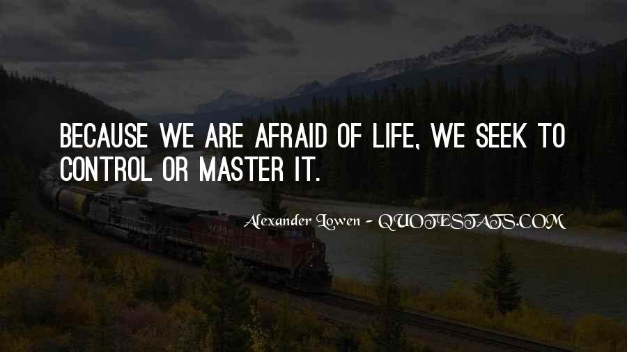 Alexander Lowen Quotes #871560