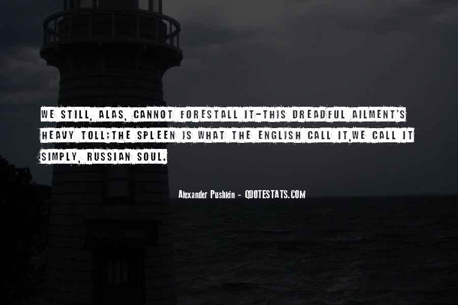 Alexander Pushkin Quotes #1273093