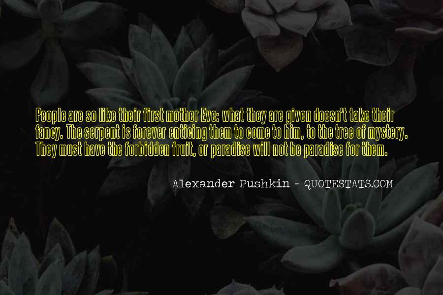 Alexander Pushkin Quotes #1276170