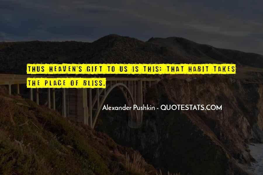 Alexander Pushkin Quotes #1394672