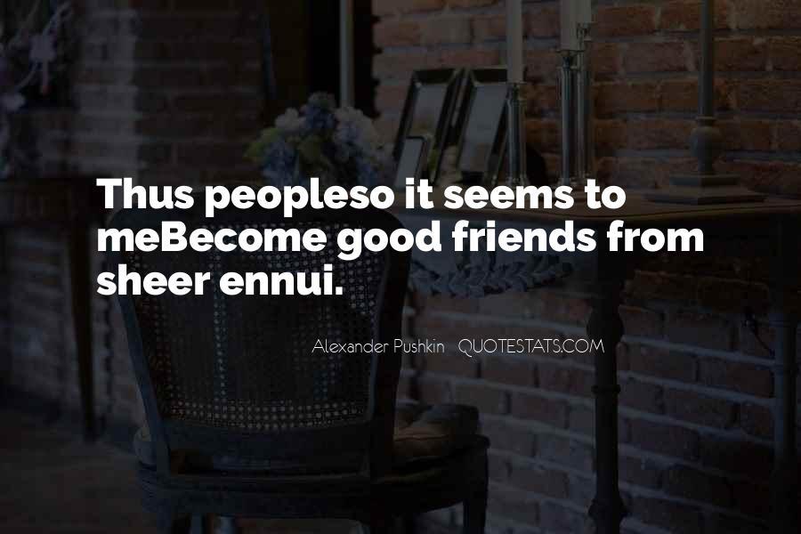 Alexander Pushkin Quotes #1497409