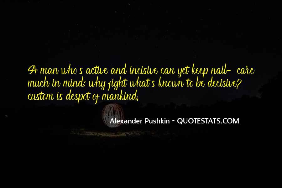 Alexander Pushkin Quotes #1658844
