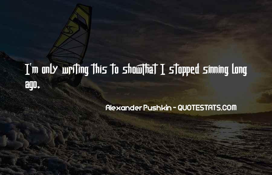 Alexander Pushkin Quotes #1833629