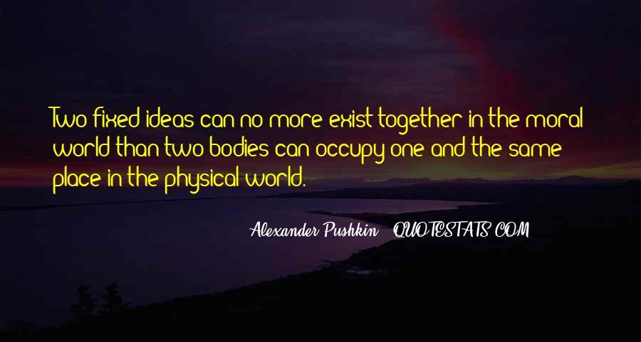 Alexander Pushkin Quotes #1857460