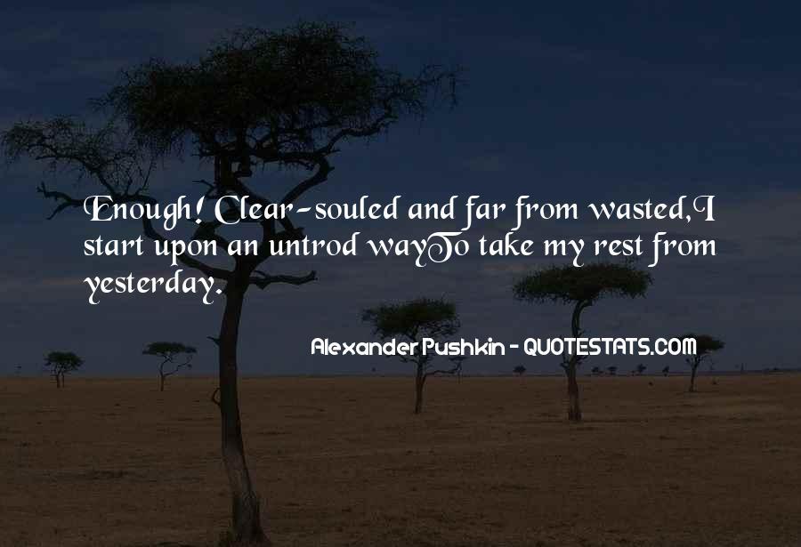 Alexander Pushkin Quotes #191535