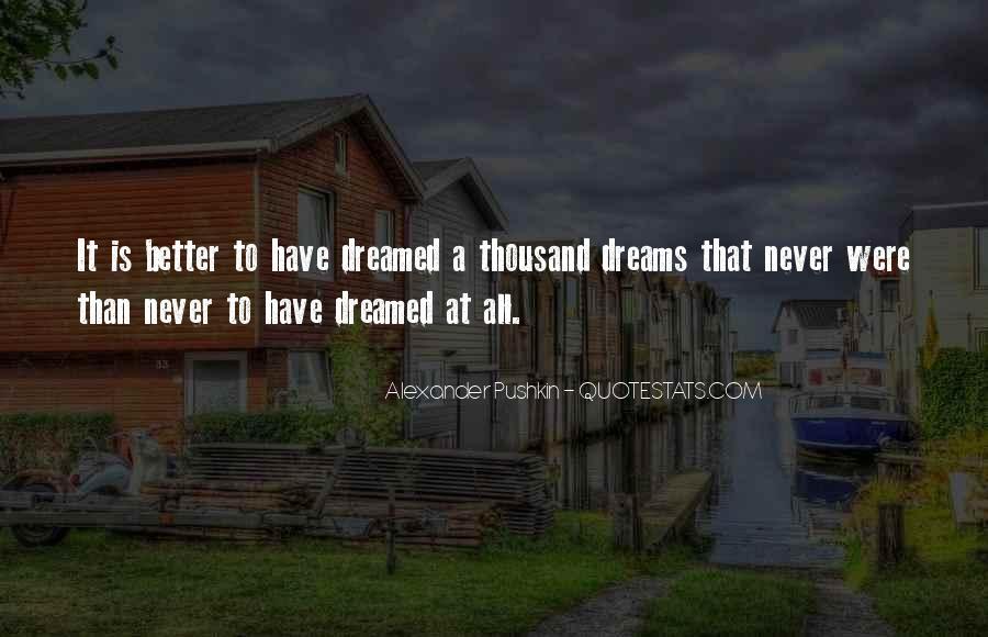 Alexander Pushkin Quotes #310033
