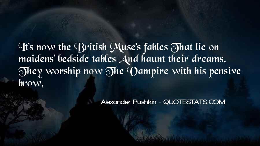 Alexander Pushkin Quotes #399913
