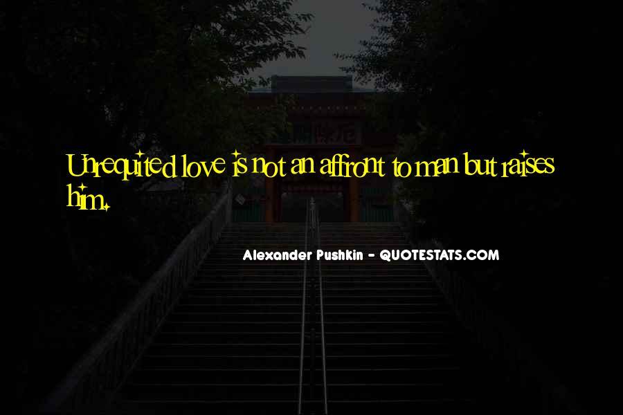 Alexander Pushkin Quotes #520808