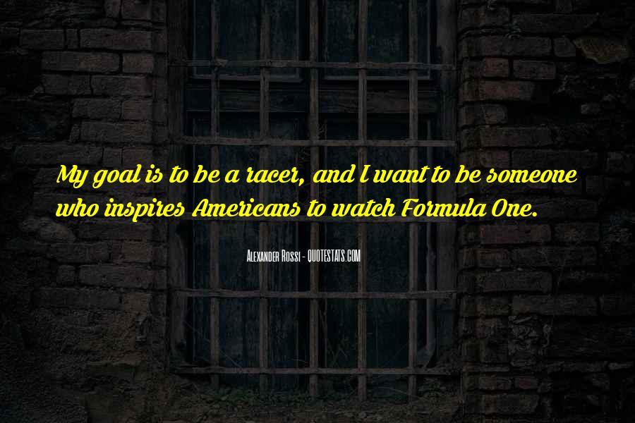 Alexander Rossi Quotes #130698