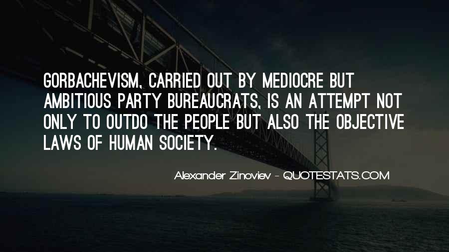 Alexander Zinoviev Quotes #357334