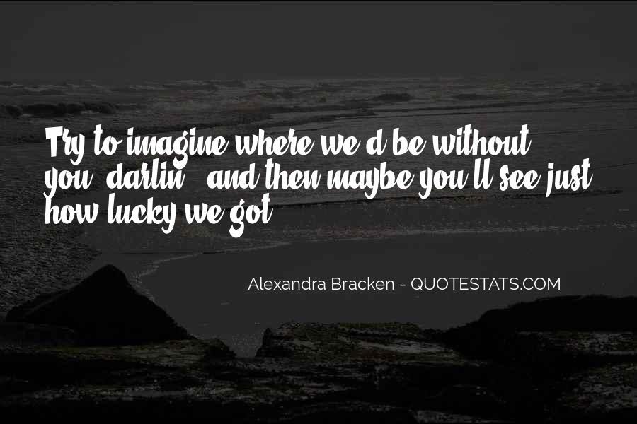 Alexandra Bracken Quotes #771323