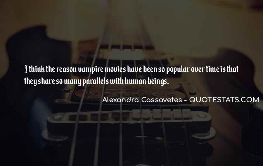 Alexandra Cassavetes Quotes #1034815