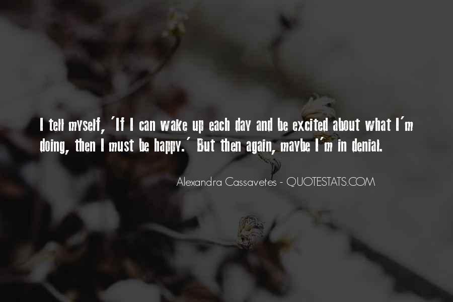 Alexandra Cassavetes Quotes #1036351