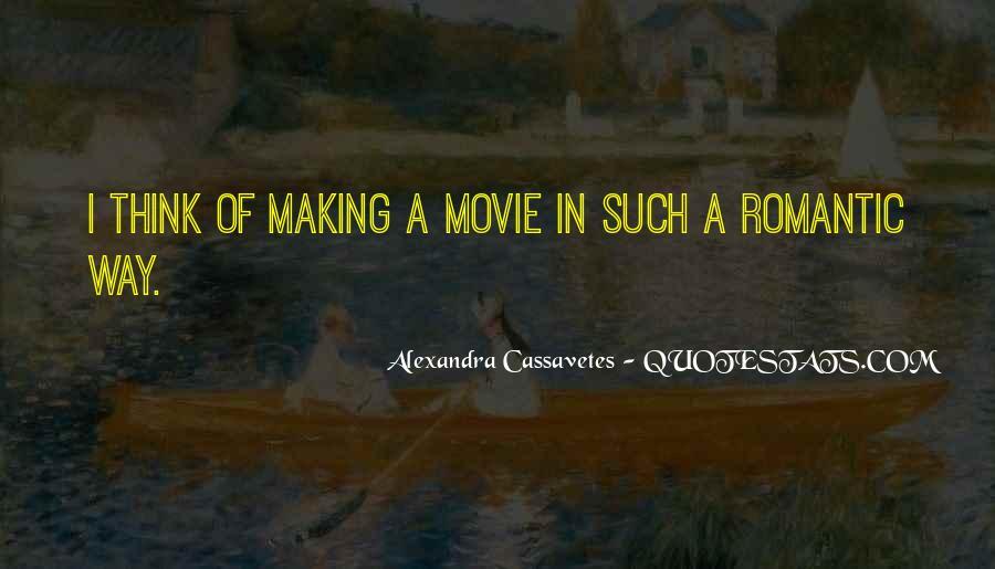 Alexandra Cassavetes Quotes #1350950