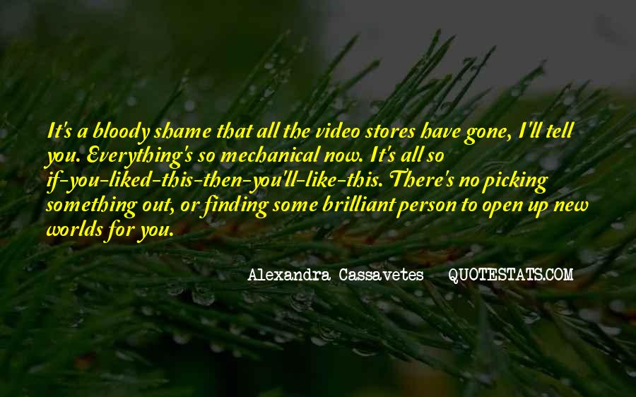 Alexandra Cassavetes Quotes #1635336
