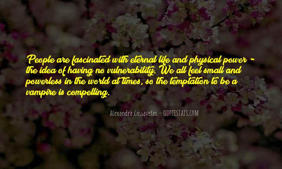 Alexandra Cassavetes Quotes #1690992