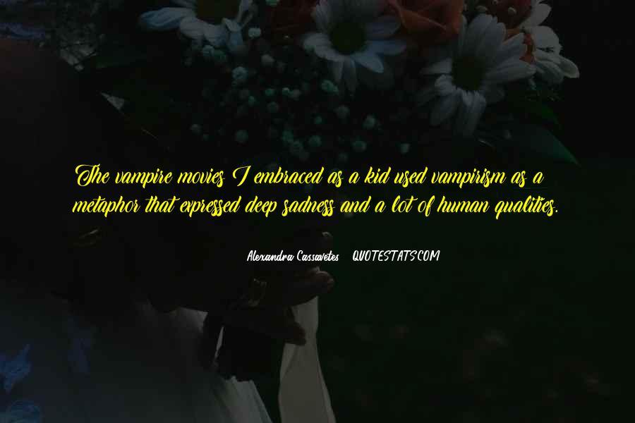 Alexandra Cassavetes Quotes #1790334