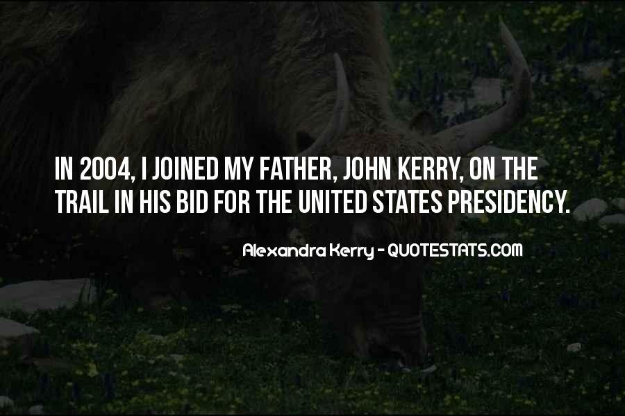 Alexandra Kerry Quotes #458414