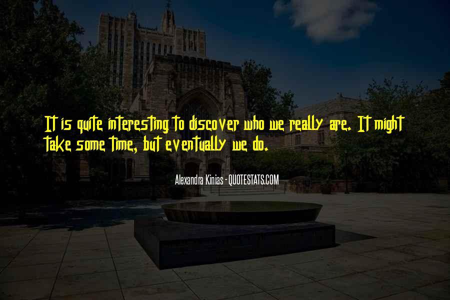 Alexandra Kinias Quotes #1400154