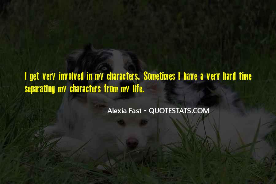 Alexia Fast Quotes #700323