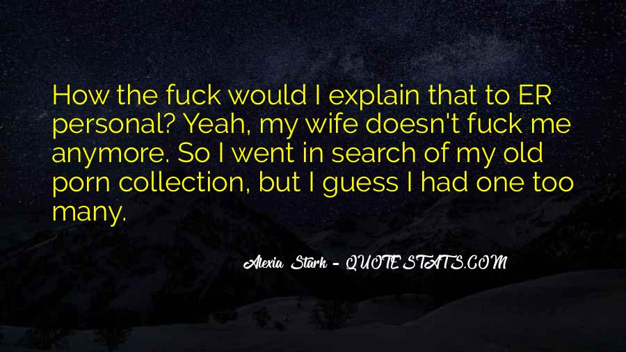 Alexia Stark Quotes #844035
