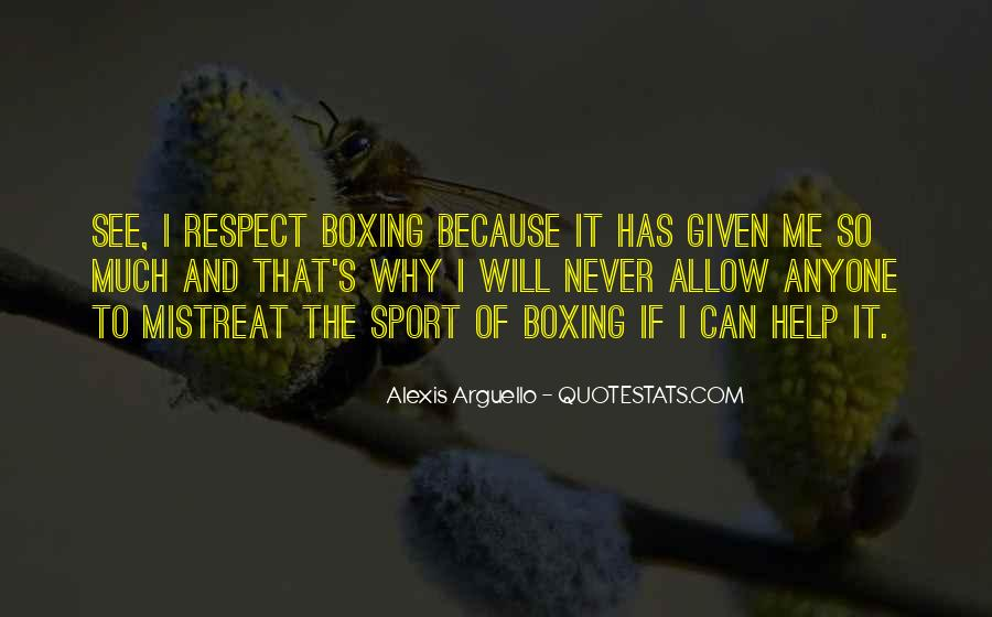 Alexis Arguello Quotes #1464657