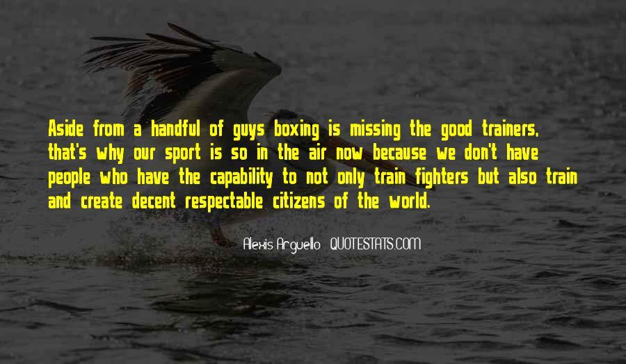 Alexis Arguello Quotes #1745017