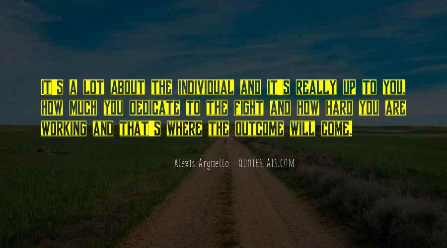 Alexis Arguello Quotes #1813101
