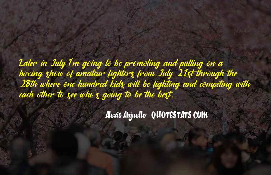 Alexis Arguello Quotes #641005