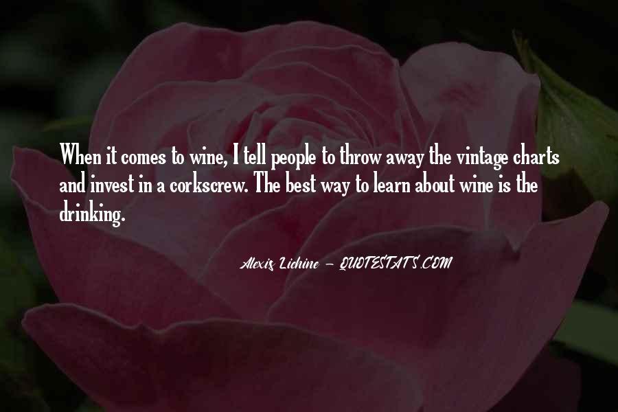 Alexis Lichine Quotes #943340