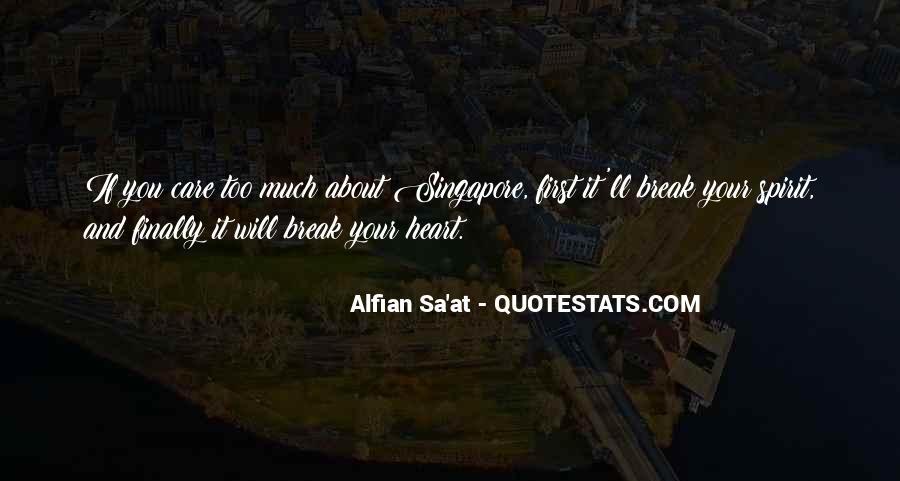 Alfian Sa'at Quotes #1779904