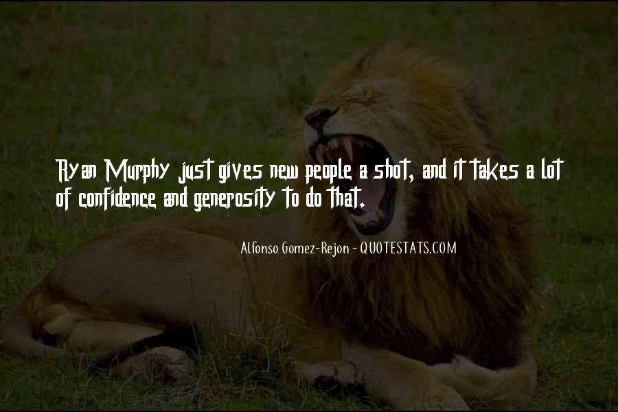 Alfonso Gomez-Rejon Quotes #1057990