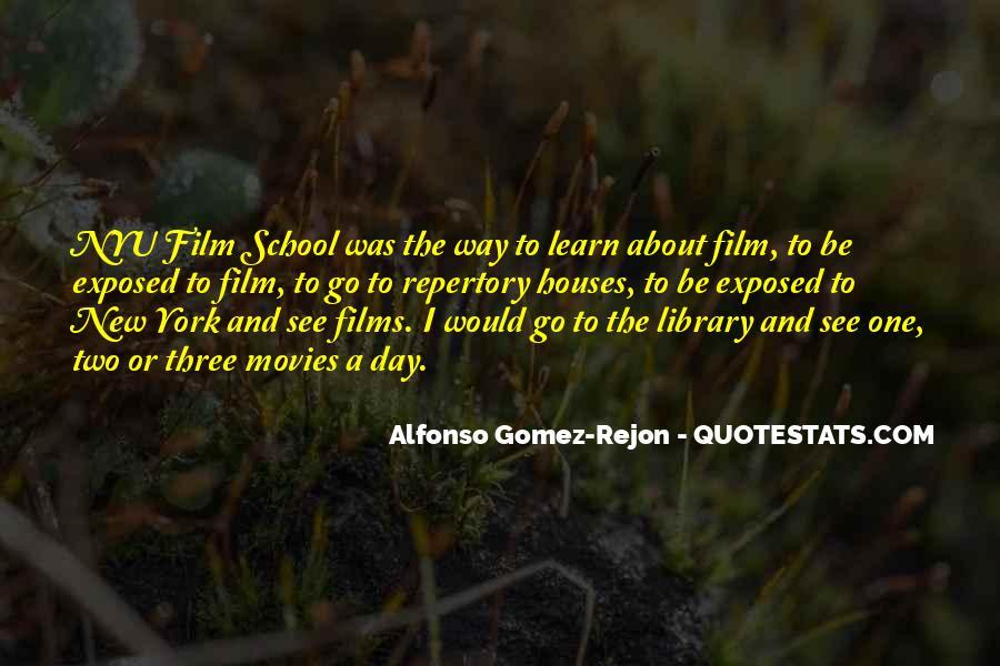 Alfonso Gomez-Rejon Quotes #1097749