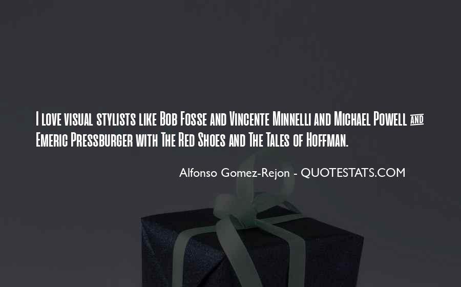 Alfonso Gomez-Rejon Quotes #1419038