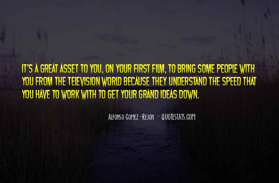 Alfonso Gomez-Rejon Quotes #1762387