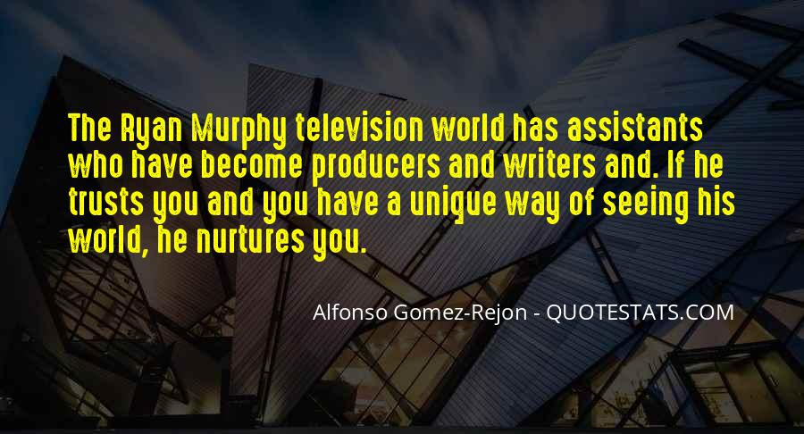 Alfonso Gomez-Rejon Quotes #835051