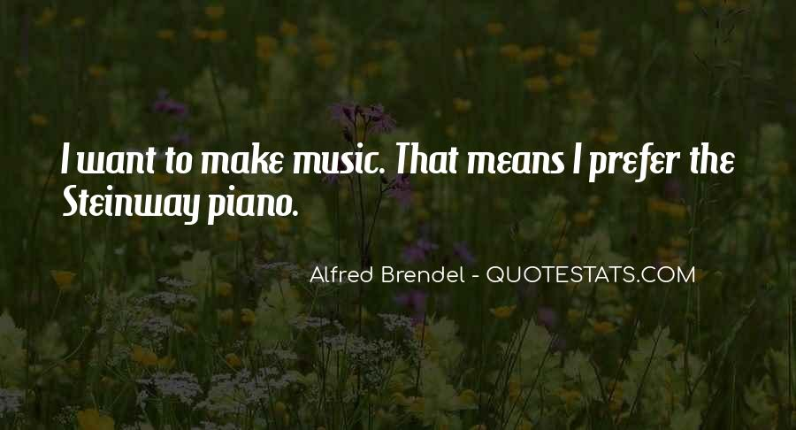 Alfred Brendel Quotes #1143674