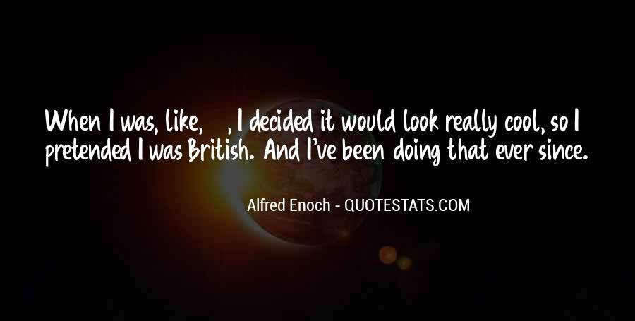 Alfred Enoch Quotes #1104486