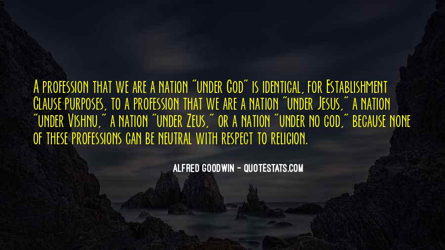 Alfred Goodwin Quotes #819638