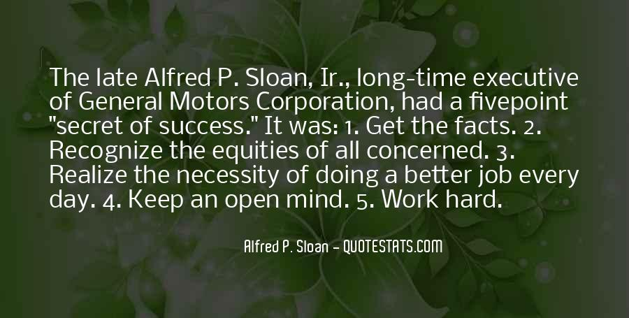 Alfred P. Sloan Quotes #1187057